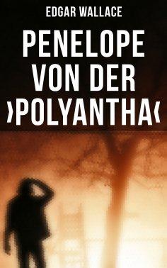 eBook: Penelope von der ›Polyantha‹