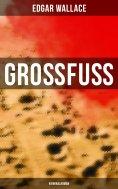 ebook: Großfuß: Kriminalroman