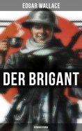 eBook: Der Brigant: Kriminalroman