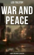 eBook: WAR AND PEACE (Aylmer & Louise Maude's Translation)