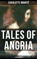 ebook: Tales of Angria - Complete Edition