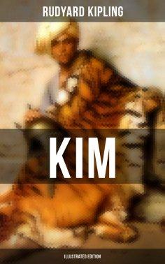 ebook: Kim (Illustrated Edition)