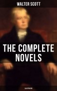 eBook: WALTER SCOTT: The Complete Novels (Illustrated)