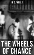 ebook: THE WHEELS OF CHANCE
