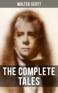 eBook: The Complete Tales of Sir Walter Scott