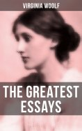 eBook: The Greatest Essays of Virginia Woolf