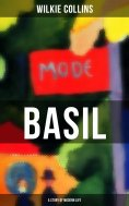 eBook: BASIL (A Story of Modern Life)