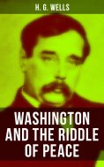 eBook: WASHINGTON AND THE RIDDLE OF PEACE