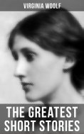 eBook: The Greatest Short Stories of Virginia Woolf