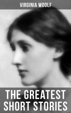 eBook: The Greatest Short Stories of Virginia Woolf