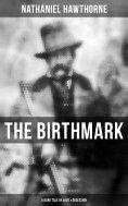 ebook: THE BIRTHMARK (A Dark Tale of Love & Obsession)