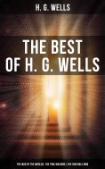 eBook: H. G. WELLS: The War of the Worlds, The Time Machine & The Invisible Man (3 Sci-Fi Books in One Edit