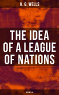 eBook: THE IDEA OF A LEAGUE OF NATIONS (Volume 1&2)