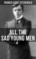 eBook: ALL THE SAD YOUNG MEN
