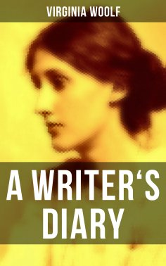 eBook: Virginia Woolf: A Writer's Diary