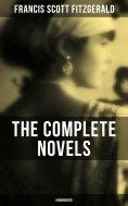 eBook: The Complete Novels of F. Scott Fitzgerald (Unabridged)