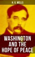 eBook: WASHINGTON AND THE HOPE OF PEACE