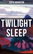ebook: TWILIGHT SLEEP