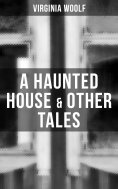 ebook: A Haunted House & Other Tales