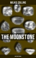 eBook: The Moonstone (A Mystery Novel)