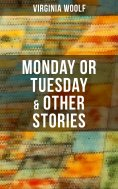 eBook: Monday or Tuesday & Other Stories