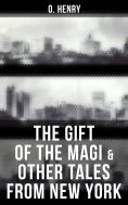ebook: The Gift of the Magi & Other Tales from New York