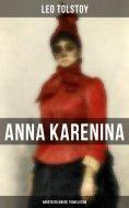 eBook: Anna Karenina (Annotated Maude Translation)