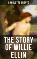 eBook: THE STORY OF WILLIE ELLIN