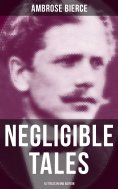 eBook: NEGLIGIBLE TALES - 14 Titles in One Edition