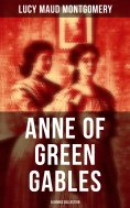 ebook: Anne of Green Gables: 14 Books Collection