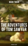 ebook: THE ADVENTURES OF TOM SAWYER (Children's Classic)
