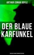 eBook: Der blaue Karfunkel (Sherlock Holmes-Weihnachtsspecial)