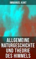 eBook: Allgemeine Naturgeschichte und Theorie des Himmels