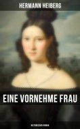 eBook: Eine vornehme Frau (Historischer Roman)