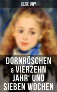 ebook: Dornröschen & Vierzehn Jahr' und sieben Wochen