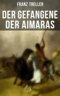 ebook: Der Gefangene der Aimaras