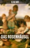 eBook: Das Rosenhäusel