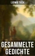 eBook: Sämtliche Gedichte von Ludwig Tieck