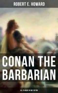 eBook: Conan The Barbarian - All 20 Books in One Edition
