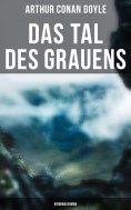 eBook: Das Tal des Grauens: Kriminalroman