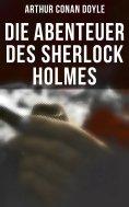 eBook: Die Abenteuer des Sherlock Holmes