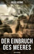 eBook: Der Einbruch des Meeres: Abenteuerroman