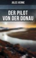 ebook: Der Pilot von der Donau