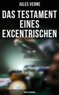 eBook: Das Testament eines Excentrischen: Abenteuerroman