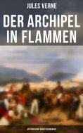 eBook: Der Archipel in Flammen: Historischer Abenteuerroman