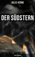 ebook: Der Südstern: Abenteuerroman