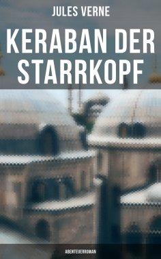 eBook: Keraban der Starrkopf: Abenteuerroman