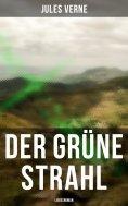 eBook: Der grüne Strahl: Liebesroman