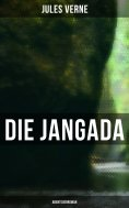 eBook: Die Jangada: Abenteuerroman