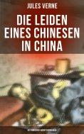 eBook: Die Leiden eines Chinesen in China: Historischer Abenteuerroman
